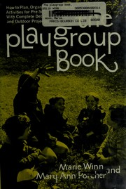 Cover of: The playgroup book | Marie Winn