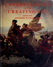 Cover of: Understanding and creating art |