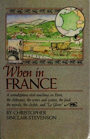 Cover of: When in France | Christopher Sinclair-Stevenson