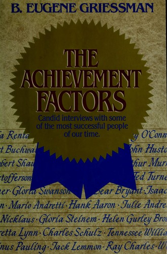 The achievement factors by B. Eugene Griessman