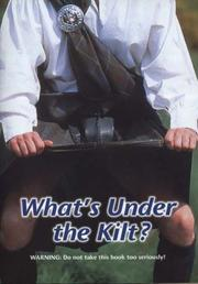 Cover of: What's Under the Kilt?