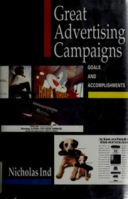 Cover of: Great advertising campaigns | Nicholas Ind