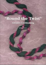 Cover of: Round the Twist Creative Cordmaking