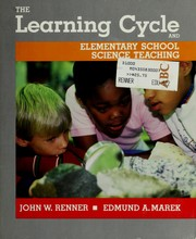 Cover of: The learning cycle and elementary school science teaching