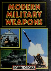 Cover of: Modern military weapons