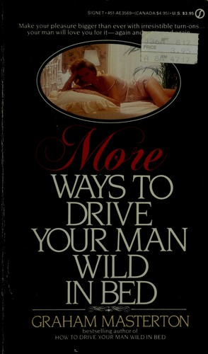 ways to drive your man wild in bed