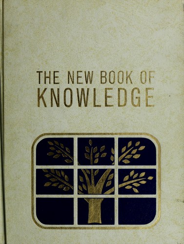 The New Book of knowledge (1967 edition) | Open Library