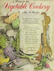 Cover of: A world of vegetable cookery | Alex D. Hawkes