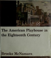 Cover of: The American playhouse in the eighteenth century
