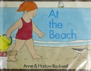 Cover of: At the beach | Anne F. Rockwell