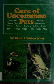 Cover of: Care of Uncommon Pets