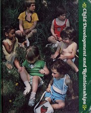 Cover of: Child Development Relationship (Addison-Wesley series in education) | Carol Flake-Hobson