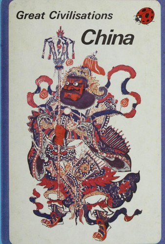China (Great Civilizations) by Ladybird Books