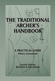 Cover of: The traditional archer's handbook