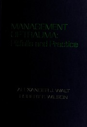 Cover of: The management of trauma | Alexander J. Walt