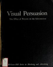 Cover of: Visual persuasion | Stephen Baker