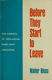 Cover of: Before they start to leave | Walter Riess