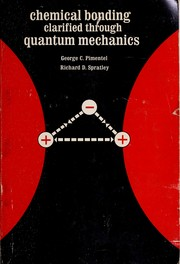 Cover of: Chemical bonding clarified through quantum mechanics