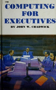 Cover of: Computing for executives