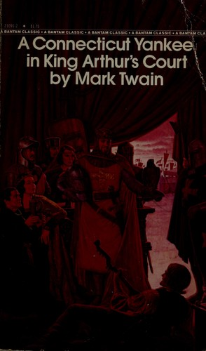 A ConnecticutYankee in King Arthur's court by Mark Twain