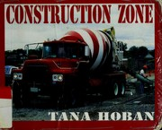 Cover of: Construction zone | Tana Hoban