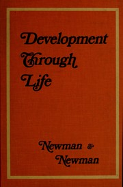 Cover of: Development through life | Barbara M. Newman