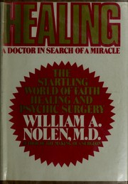 Healing: a doctor in search of a miracle