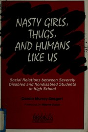 Cover of: Nasty girls, thugs, and humans like us | Carola Murray-Seegert