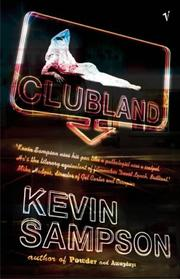 Cover of: Clubland | Kevin Sampson