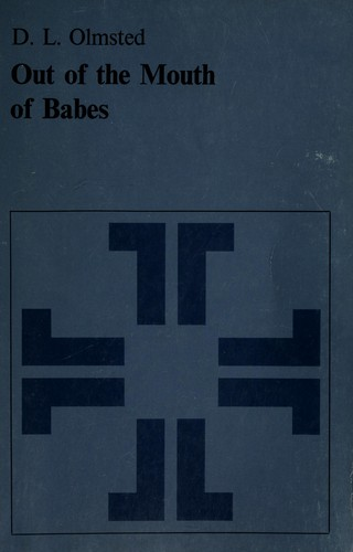 Out of the mouth of babes by D. L. Olmsted