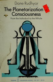 Cover of: The planetarization of consciousness