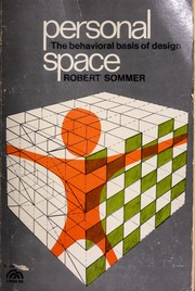 Cover of: Personal space; the behavioral basis of design