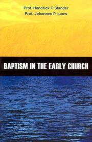 Cover of: Baptism in the Early Church | H. F. Stander, J. P. Louw
