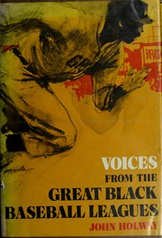 Cover of: Voices from the great Black baseball leagues