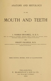 Cover of: Anatomy and histology of the mouth and teeth