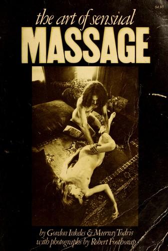 Cover Of The Art Of Sensual Massage Gordon Inkeles