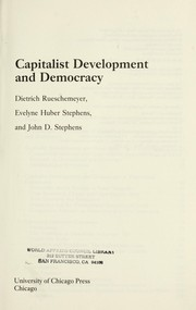 Cover of: Capitalist development and democracy | Dietrich Rueschemeyer
