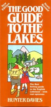 The Good Guide to the Lakes by Hunter Davies