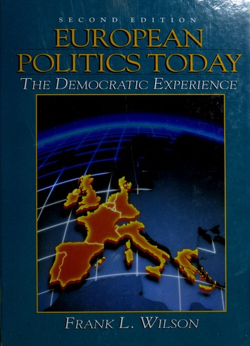 European politics today by Frank Lee Wilson