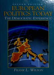Cover of: European politics today | Frank Lee Wilson