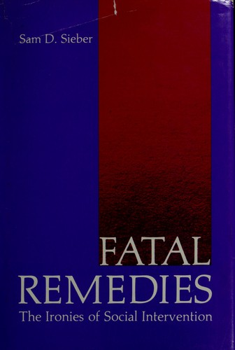 Fatal remedies by Sam D. Sieber