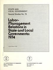 Cover of: Labor-management relations in state and local governments, 1974 | United States. Bureau of the Census