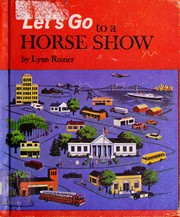 Cover of: Let's go to a horse show