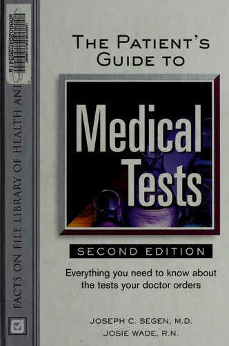 The patient's guide to medical tests by J. C. Segen