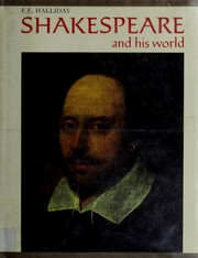 Cover of: Shakespeare and his world | F. E. Halliday