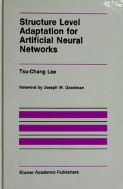 Cover of: Structure level adaptation for artificial neural networks