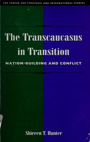 Cover of: The transcaucasus in transition by Shireen Hunter