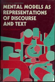 Cover of: Mental models as representations of discourse and text | Alan Garnham