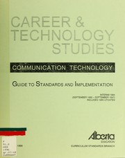 Cover of: Communication technology | Alberta. Curriculum Standards Branch