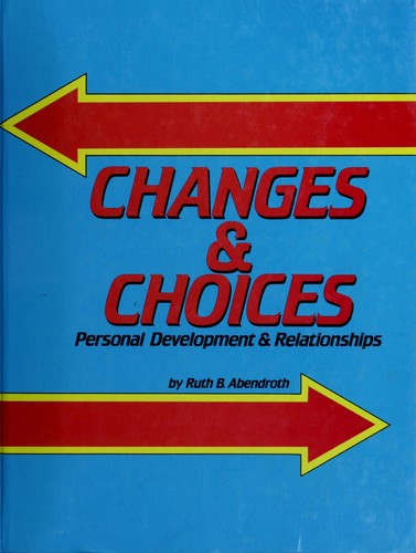 Changes & choices